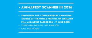 CfP: Animafest Scanner III – Symposium for Contemporary Animation Studies | Deadline: 10.03.2016
