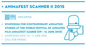 CfP zum Symposium ANIMAFEST SCANNER II 2015 | Zagreb | Deadline: 01.03.2015