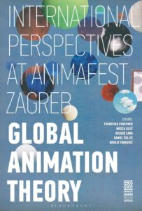 PUBLIKATION: Global Animation Theory: International Perspectives at Animafest Zagreb