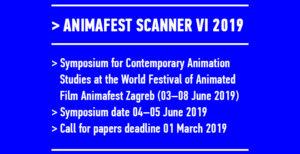 CfP: Animafest Scanner VI | Zagreb | Deadline: 01.03.2019