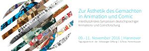 Symposium: Zur Ästhetik des Gemachten in Animation und Comic | 09.-11.11.2016 | Hannover
