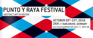 Punto y Raya Festival | 20.-23.10.2016 | Karlsruhe