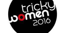 Tricky Women 2016 | Call for Entries | Deadline: 10.10.2015