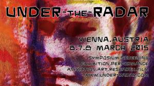 Veranstaltung: Under the Radar – Sense/Sensuality | 06.-08.03.2015 | Wien